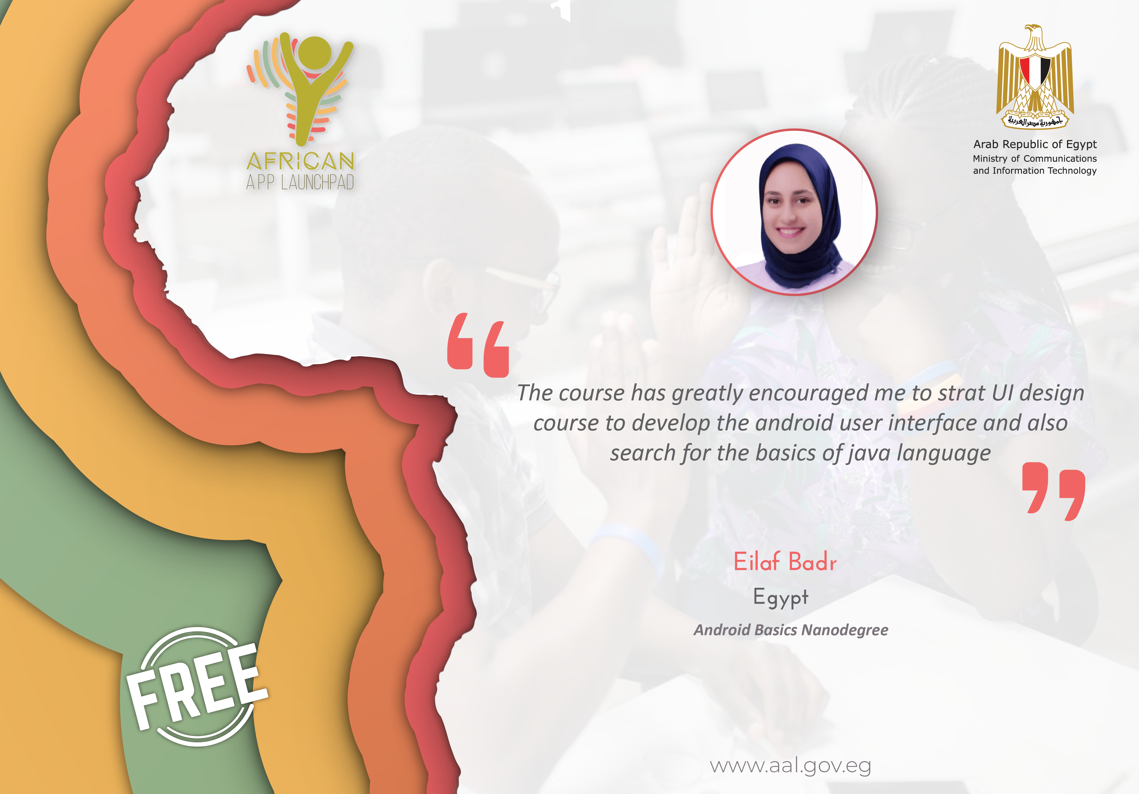 Testimonial of AAL Egyptian Graduate for Android Basics Nanodegree of Udacity.